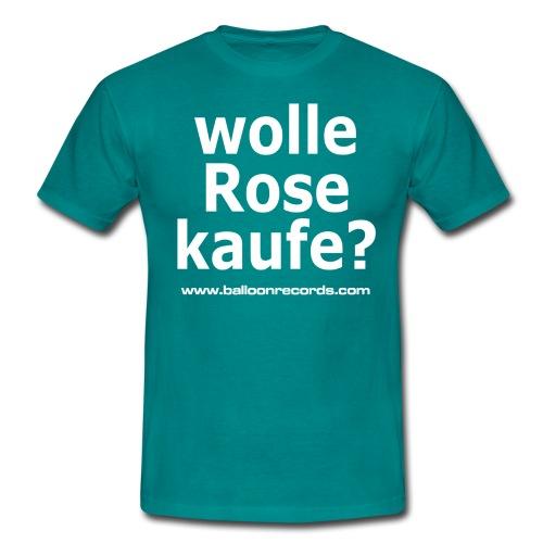 Wolle Rose Kaufe (weisse Schrift) - Männer T-Shirt