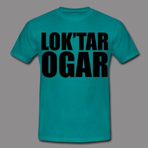 Loktar Ogar cerne - Men's T-Shirt