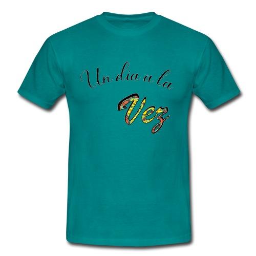 Un día a la vez - Camiseta hombre