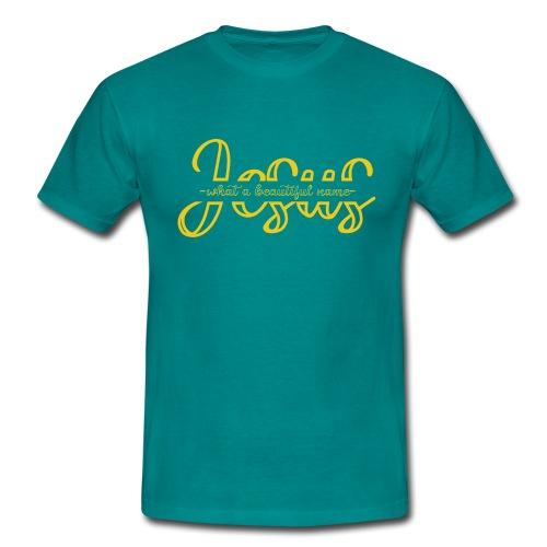 What a beautiful name - Männer T-Shirt
