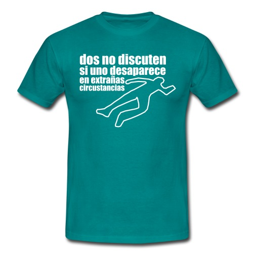 dos no discuten - Camiseta hombre