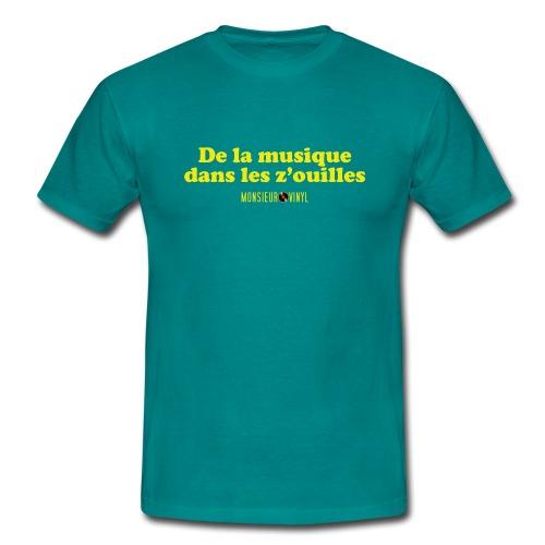 Collection De la musique dans les z'ouilles - T-shirt Homme