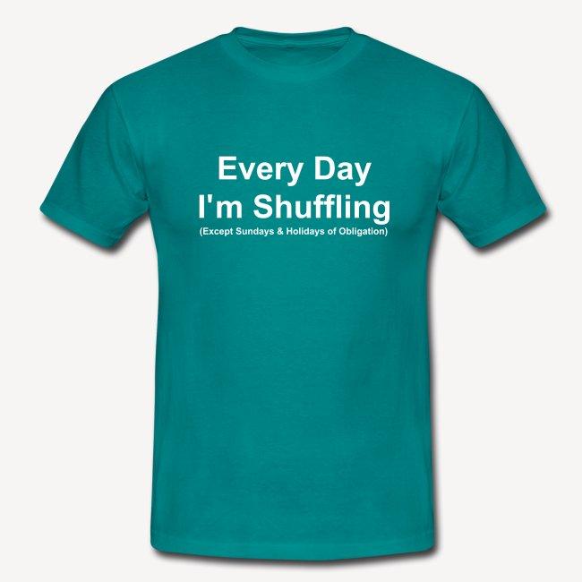 Every Day i m Shuffling