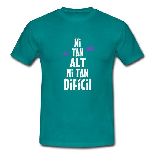 NI TAN ALT NI TAN FIFICIL - Camiseta hombre