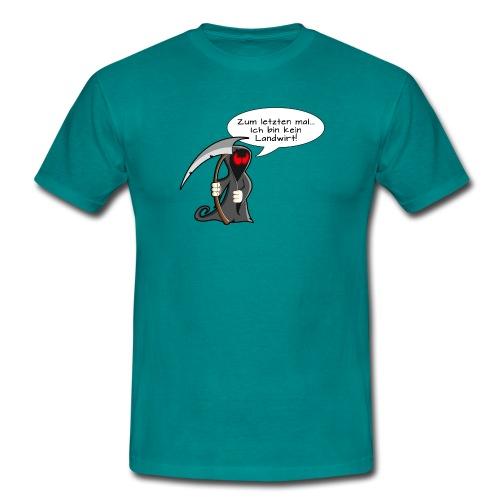 kein Landwirt - Männer T-Shirt