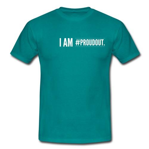I am proudout - Men's T-Shirt