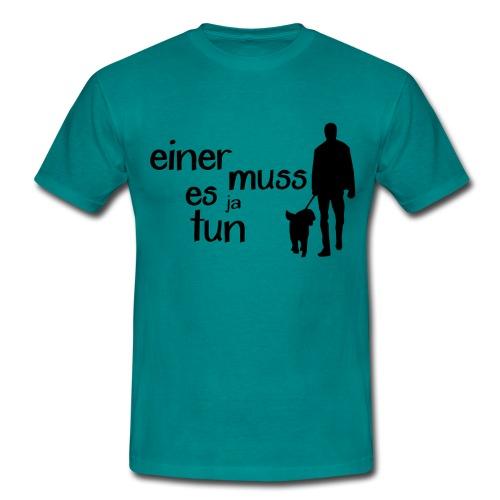 Gassi / Hundegang - einer muss! Hunde Geschenk - Männer T-Shirt