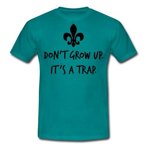 Don't grow up… Handschrift Lilie - Farbe wählbar - Männer T-Shirt