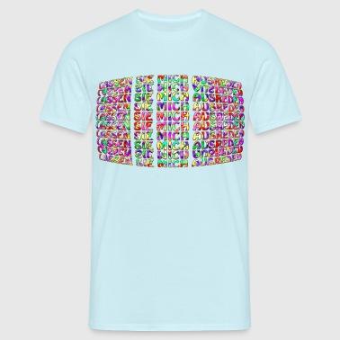 Lassen Sie Mich - Männer T-Shirt