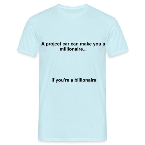 Millionaire Billionaire - Men's T-Shirt