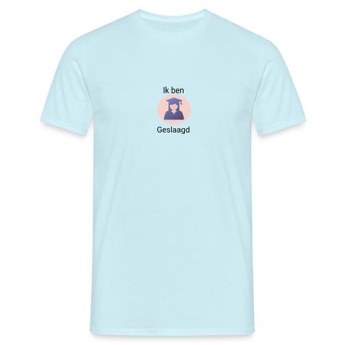 Ik ben geslaagd - Mannen T-shirt