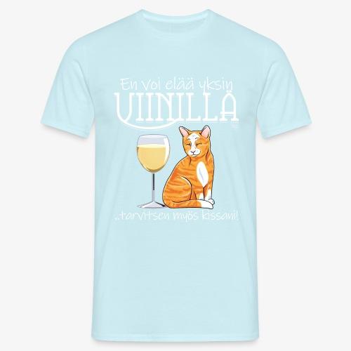 Yksin Viinillä Kissani V - Miesten t-paita