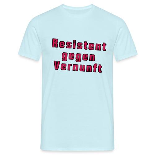 ResistentGegenVernunft 00001 png - Männer T-Shirt