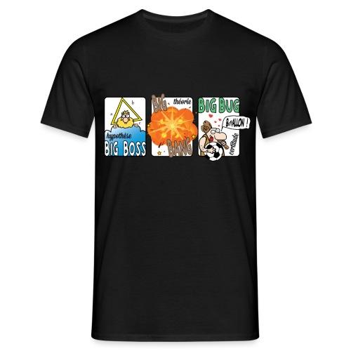 big boss big bang big bug - T-shirt Homme