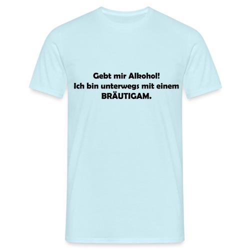 Unterwegs mit Bräutigam - Männer T-Shirt