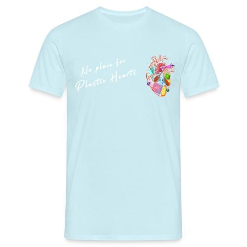 No place for plastic hearts - Men's T-Shirt