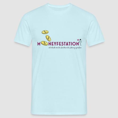 moneyfestation - Männer T-Shirt