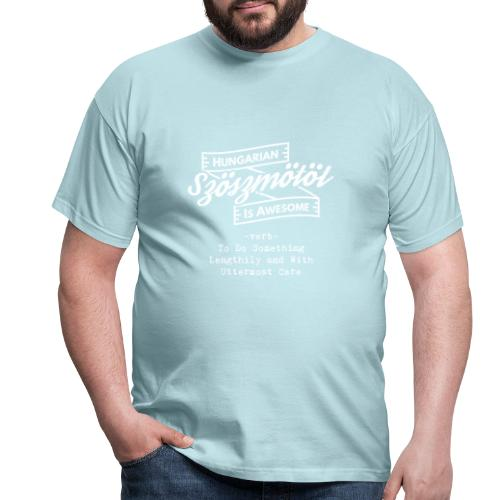 Szöszmötöl - Hungarian is Awesome (white fonts) - Men's T-Shirt
