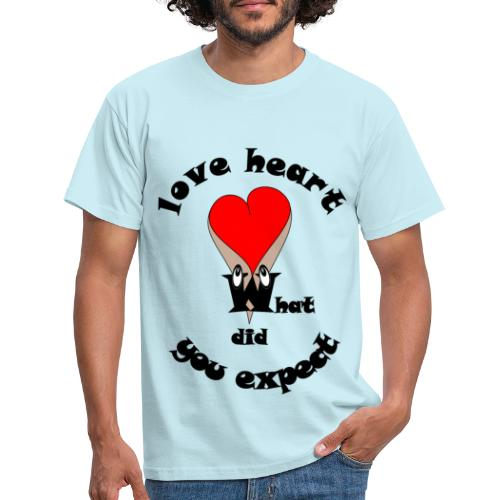 T shirt cœur humour sexy what did you expect - T-shirt Homme