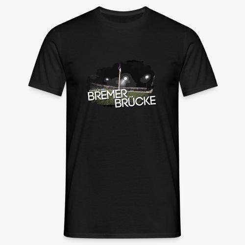 bremerbruecke - Männer T-Shirt