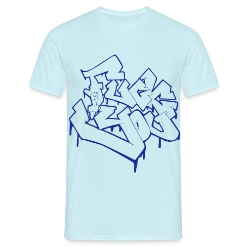 Fuck you - Männer T-Shirt