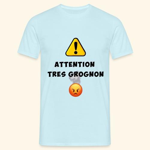 Attention très grognon - T-shirt Homme