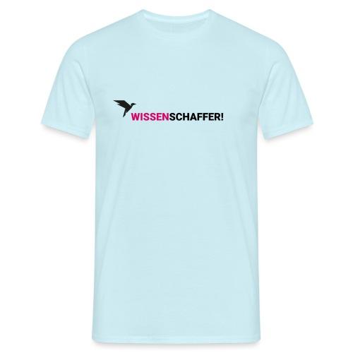 Wissenschaffer! - Männer T-Shirt