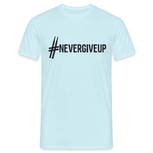 nevergiveup black - Männer T-Shirt