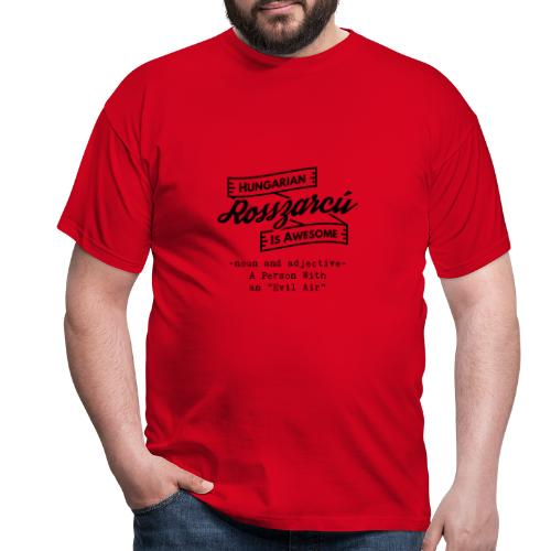 Rosszarcú - Hungarian is Awesome (black fonts) - Men's T-Shirt