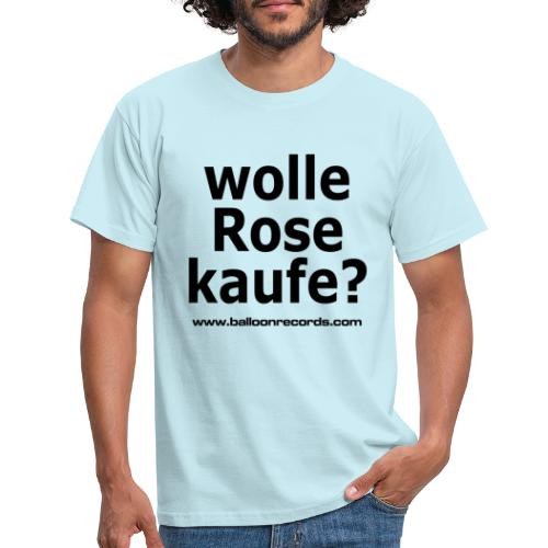 Wolle Rose Kaufe - Männer T-Shirt