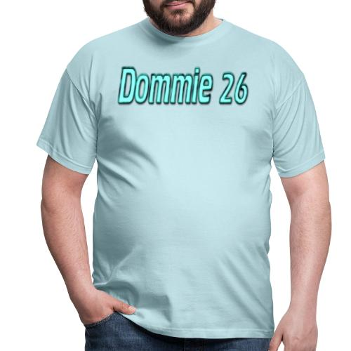 dommie 26 Text - Men's T-Shirt
