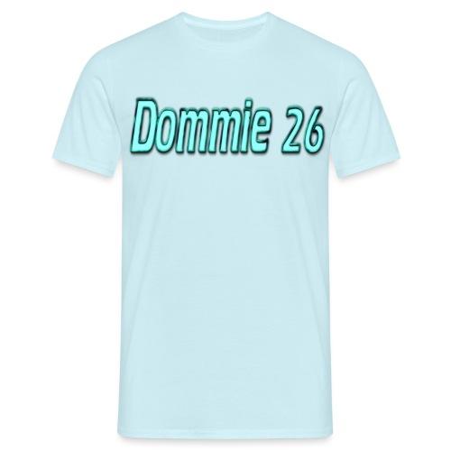 dommie 26 Text - Men's T-Shirt