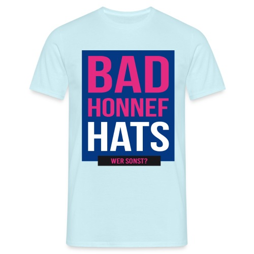 Bad Honnef hats - Männer T-Shirt