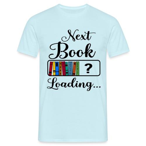 Hobby Lesen Bücher Nerd Ladebalken Book Loading - Männer T-Shirt