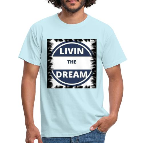Livin the drean rasgado - Camiseta hombre