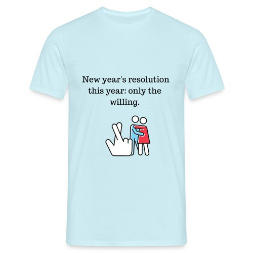 new years resolution - T-shirt herr