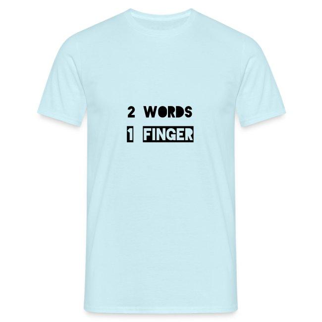 Zwei Wörter ein Finger