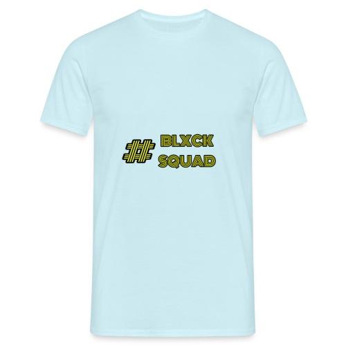Blxck Squad - Männer T-Shirt