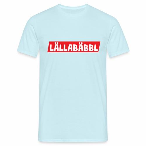 Lällabäbbl - Männer T-Shirt