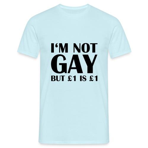 im not gay - Männer T-Shirt
