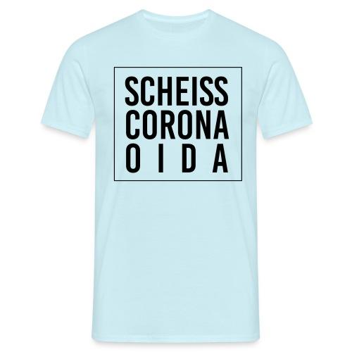 Scheiss Corona - Männer T-Shirt