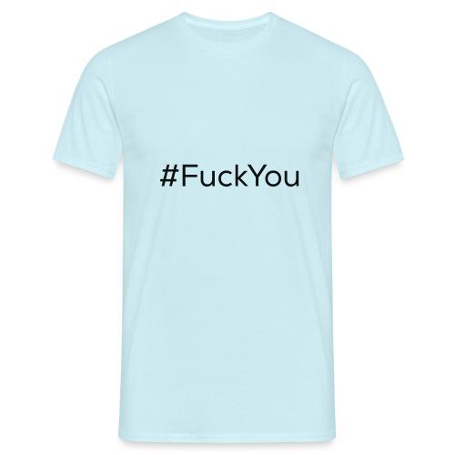 #FuckYou Black - Maglietta da uomo