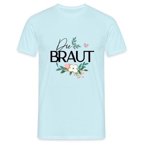 Die Braut - Männer T-Shirt