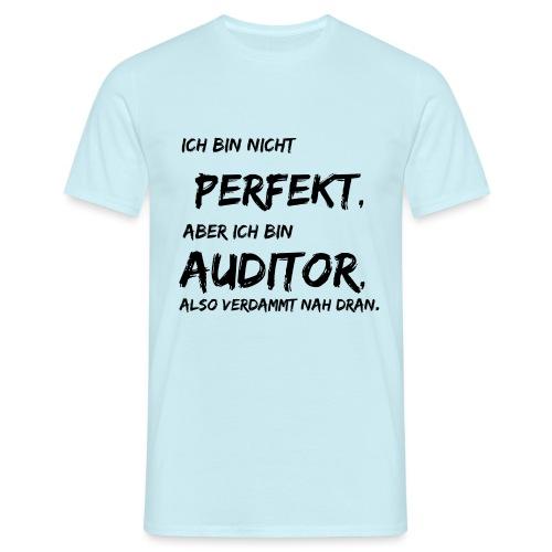 nicht perfekt auditor black - Männer T-Shirt