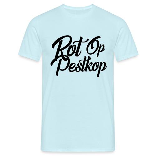 Rot Op Pestkop - Curly Black - Mannen T-shirt