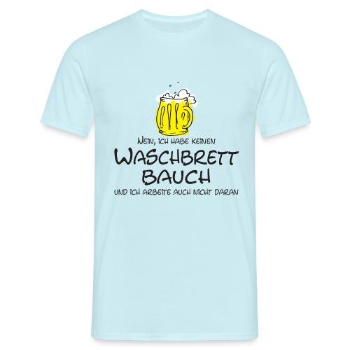 Waschbrettbauch; - Männer T-Shirt