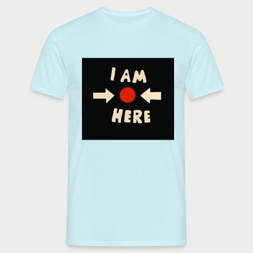 Maske I am here - Männer T-Shirt