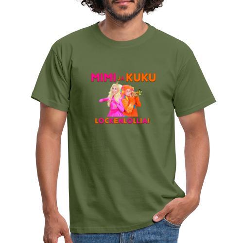 Mimi ja Kuku Lockenlollia - Miesten t-paita