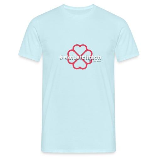 #weissichnich - Männer T-Shirt