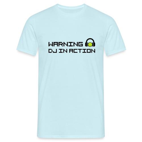 Warning DJ in Action - Mannen T-shirt